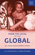 From the Local to the Global: Key Issues in Development Studies 2nd Edition 9780745328423 0745328423