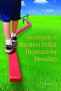 Encyclopedia of Attention Deficit Hyperactivity Disorders 1st Edition 9780313342493 0313342490