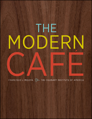 The Modern Cafe 2nd edition 9780470371343 047037134X