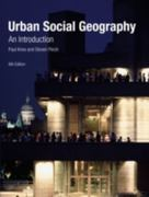 Urban Social Geography 6th Edition 9780273717638 0273717634