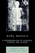 Body Matters 1st Edition 9780739126998 0739126997