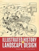 Illustrated History of Landscape Design 1st Edition 9780470289334 0470289333