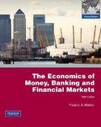 The Economics of Money, Banking and Financial Markets 9th edition 9780321649362 0321649362