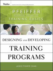 Designing and Developing Training Programs 1st Edition 9780470404690 0470404698