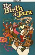 The Birth of Jazz 0 9781419044052 1419044052