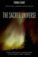 The Sacred Universe 1st Edition 9780231149525 0231149522
