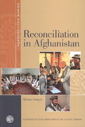 Reconciliation in Afghanistan 0 9781601270429 1601270429