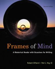 Frames of Mind: A Rhetorical Reader (with 2009 MLA Update Card) 2nd Edition 9780495899853 0495899852