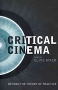 Critical Cinema 0 9781906660369 1906660360