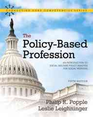 The Policy-Based Profession 5th edition 9780205763719 0205763715