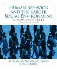 Human Behavior and the Larger Social Environment 2nd edition 9780205763665 0205763669