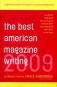 The Best American Magazine Writing 2009 0 9780231147965 0231147961