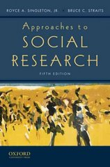 Approaches to Social Research 5th Edition 9780195372984 0195372980