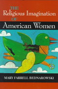 The Religious Imagination of American Women 0 9780253213389 025321338X