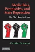 Media Bias, Perspective, and State Repression 1st edition 9780521759700 0521759706