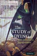 The Study of Dying 1st edition 9780521739054 0521739055