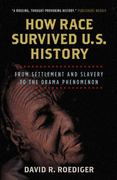 How Race Survived US History 1st Edition 9781844674343 1844674347