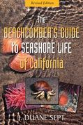 The Beachcomber's Guide to Seashore Life of California 1st Edition 9781550174960 1550174967