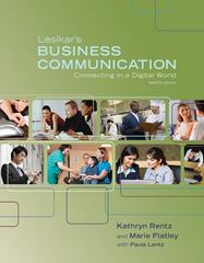 Lesikar's Business Communication: Connecting in a Digital World 12th Edition 9780073377797 0073377791