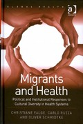 Migrants and Health 1st Edition 9781317096580 1317096584