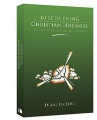 Discovering Christian Holiness 1st Edition 9780834124691 0834124696