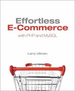 Effortless E-Commerce with PHP and MySQL 1st edition 9780321656223 0321656229