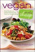 Vegan on the Cheap 1st edition 9780470472248 0470472243