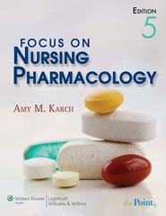 Focus on Nursing Pharmacology 5th edition 9780781789820 0781789826
