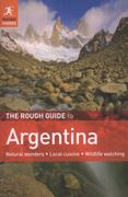 The Rough Guide to Argentina 4th edition 9781848365216 1848365217