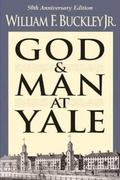 God And Man At Yale 50th Edition 9780895266927 089526692X