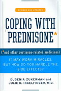 Coping with Prednisone,  Revised and Updated 2nd edition 9780312375607 0312375603