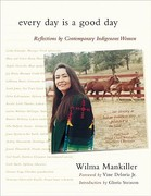 Every Day Is a Good Day 1st Edition 9781555915162 1555915167