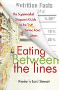 Eating Between the Lines 1st Edition 9781466802124 146680212X