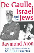 De Gaulle, Israel and the Jews 0 9780765809254 0765809257