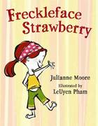 Freckleface Strawberry 1st edition 9781599901077 1599901072