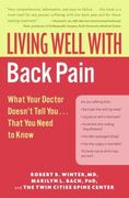 Living Well with Back Pain 1st edition 9780060792275 0060792272