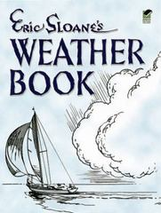 Eric Sloane's Weather Book 0 9780486443577 0486443574
