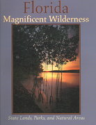 Florida Magnificent Wilderness 0 9781561643615 1561643610