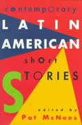 Contemporary Latin American Short Stories 1st Edition 9780449912263 0449912264