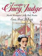 The Escape of Oney Judge 1st edition 9780374322250 0374322252