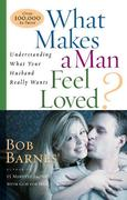 What Makes a Man Feel Loved? 0 9780736912051 0736912053