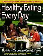 Healthy Eating Every Day 1st edition 9780736051866 0736051864