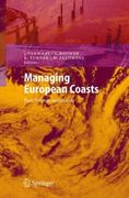 Managing European Coasts 1st edition 9783540234548 3540234543