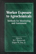 Worker Exposure to Agrochemicals 1st edition 9781566704557 1566704553