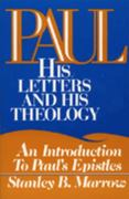 Paul, His Letters and Theology 0 9780809127443 080912744X