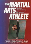 The Martial Arts Athlete 1st Edition 9781886969650 1886969655