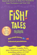 Fish! Tales 1st edition 9780786868681 0786868686