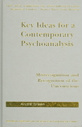 Key Ideas for a Contemporary Psychoanalysis 0 9781135446956 1135446954