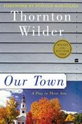 Our Town 1st Edition 9780812416398 0812416392