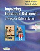 Improving Functional Outcomes in Physical Rehabilitation 1st Edition 9780803622180 080362218X